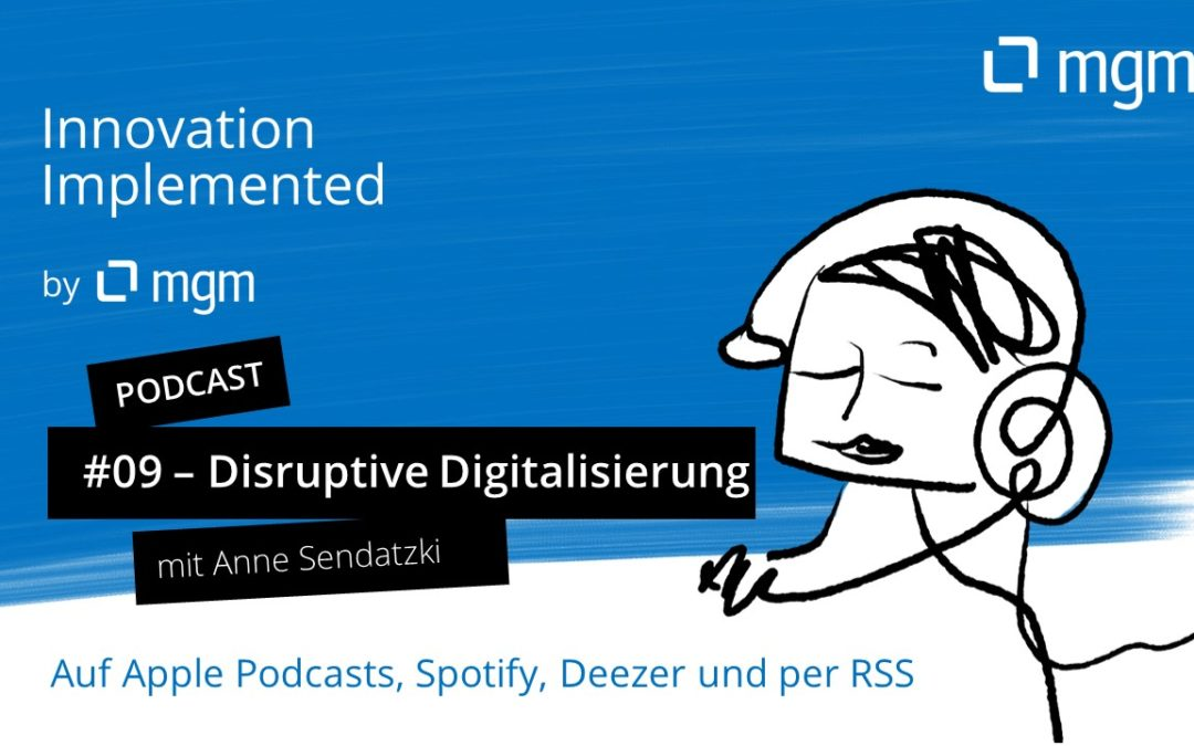 Disruptive digitization in corona times: How to successfully switch to Remote Work? – Podcast and interview with Anne Sendatzki